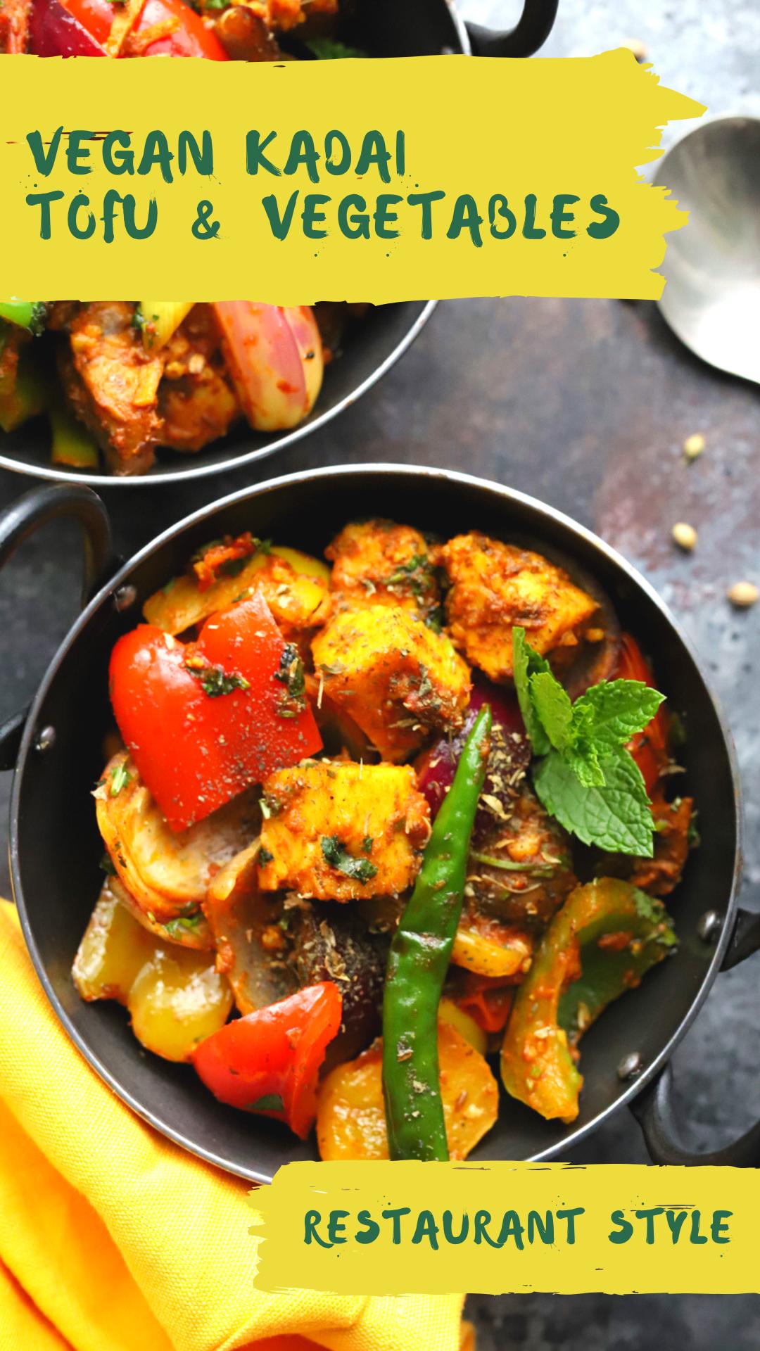 Kadai Tofu and Vegetables