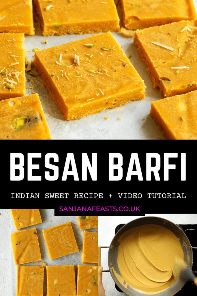Perfect Besan Barfi recipe - Sanjana Feasts